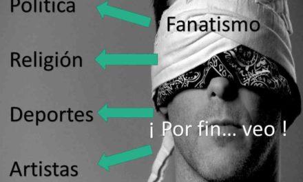 FANATISMO, PAN DE CADA DIA
